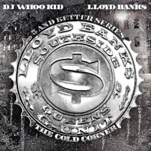 dj-whoo-kid-lloyd-banks-the-cold-corner